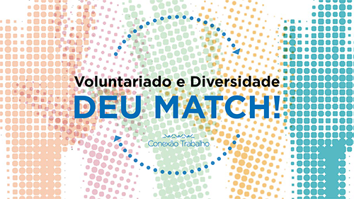 "E-book ""Voluntariado e Diversidade – Deu Match!"""