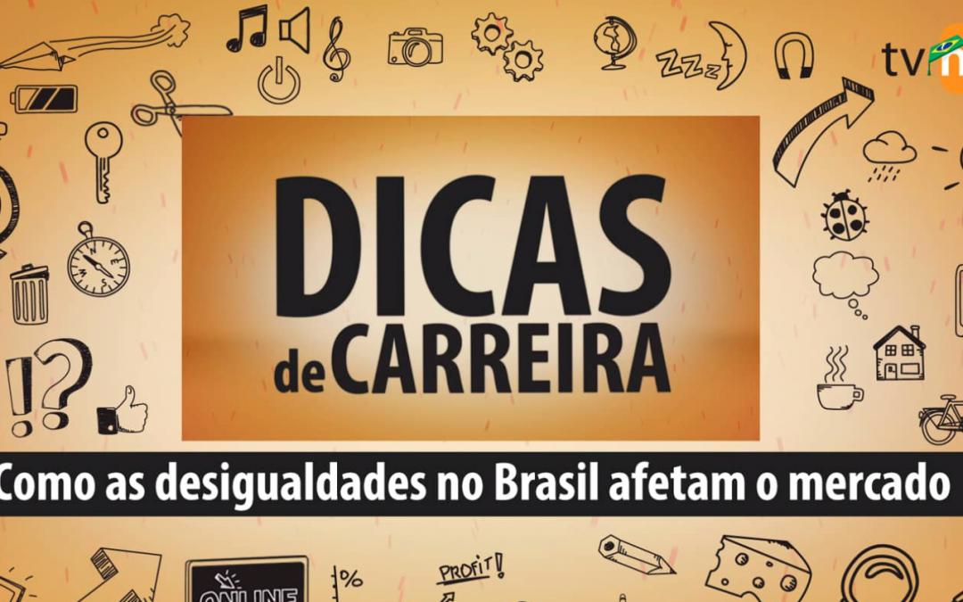 Como as desigualdades no Brasil afetam o mercado?
