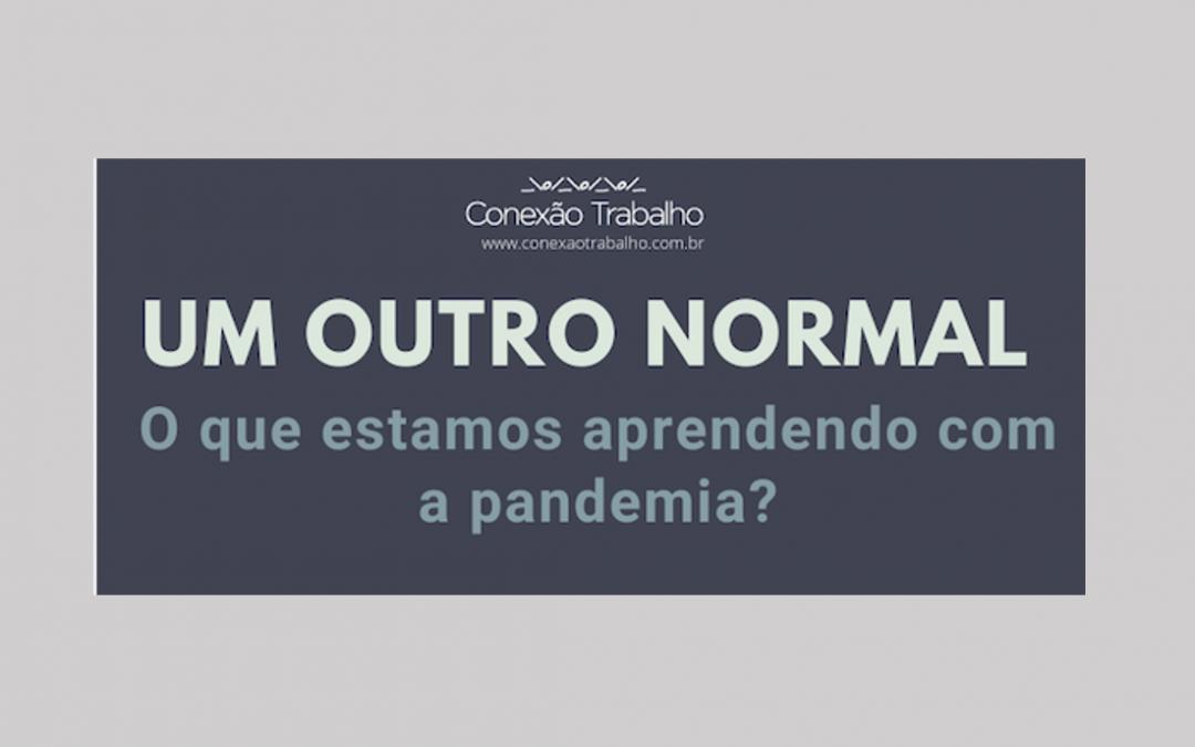 O que estamos aprendendo com a pandemia?